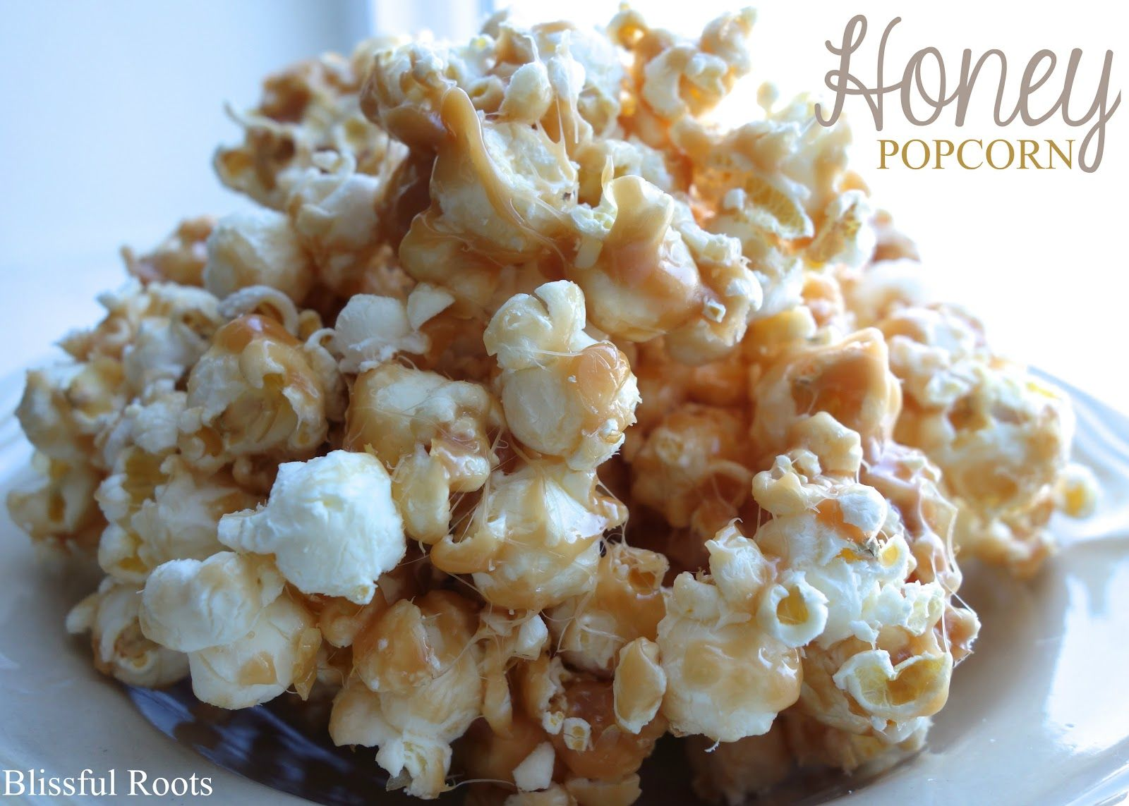 BLISSFUL ROOTS: Honey Popcorn