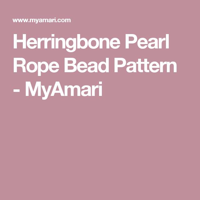 Herringbone Pearl Rope Bead Pattern - MyAmari