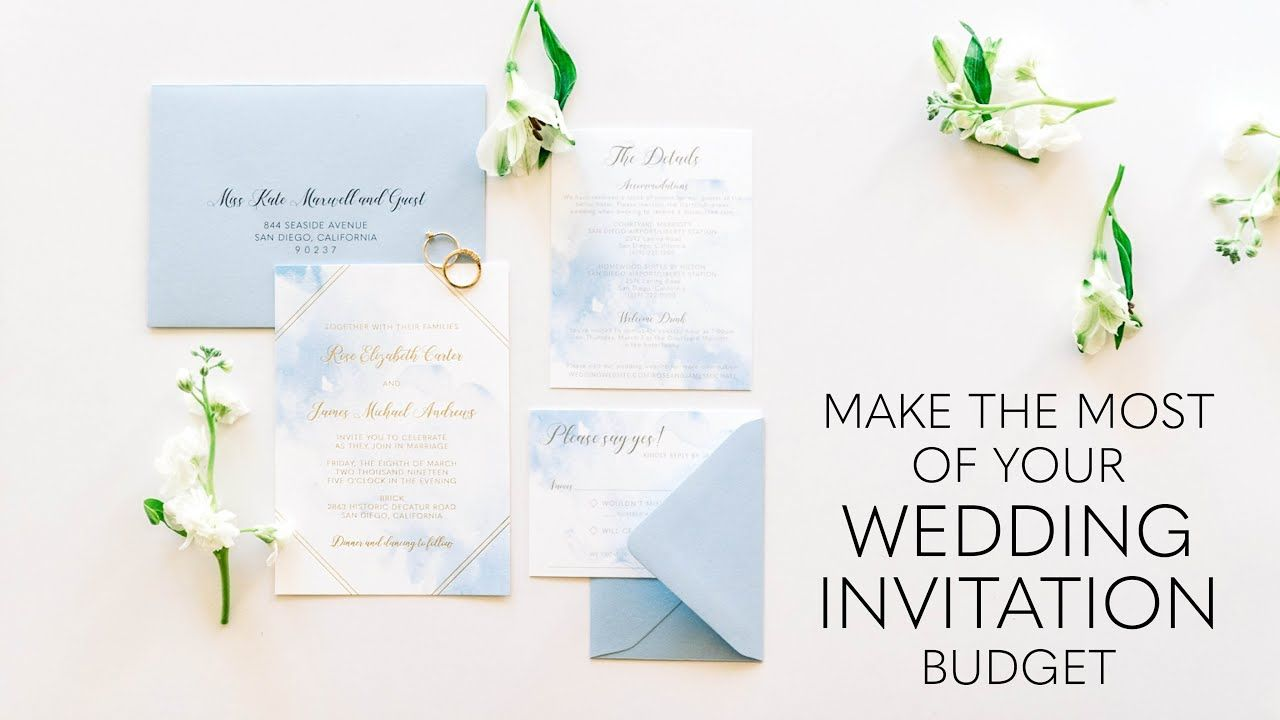 How To Make The Most Of Your Wedding Invitation Budget In 2020 Budget Wedding Invitations Wedding Invitations Foil Wedding Invitations
