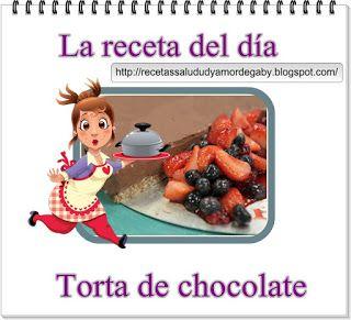 Recetas-Muy variadas-Fáciles-Económicas: Torta de chocolate