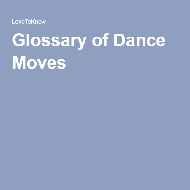 Glossary of Dance Moves