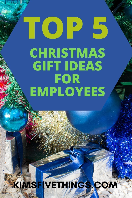 Popular Custom Made Christmas Gifts For 2021 Top 5 Christmas Gifts For Employees Best Employee Gifts 2021 Kims Home Ideas Employee Christmas Gifts Top 5 Christmas Gifts Employee Gifts