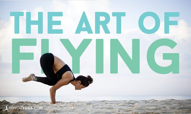 The Art of Flying: 5 Reasons to Include Arm Balances in ...