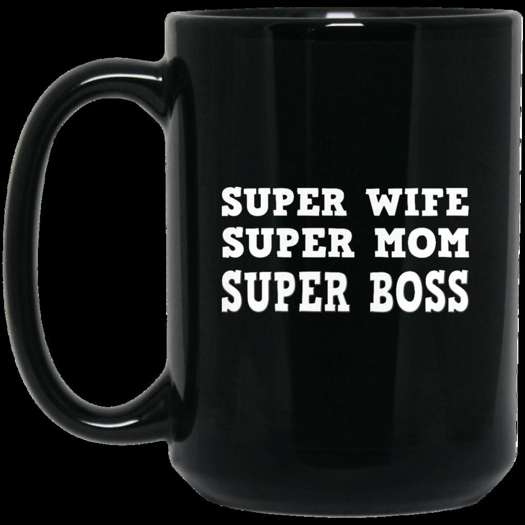 Family Mother Mug Super Wife Super Mom Super Boss Coffee Mug Tea Mug #bosscoffee Family Mother Mug Super Wife Super Mom Super Boss Coffee Mug Tea Mug Family Mother Mug Super Wife Super Mom Super Boss Coffee Mug Tea Mug Perfect Quality for Am #bosscoffee