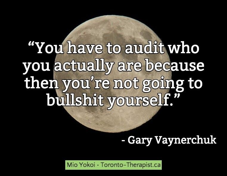 You Have To Audit Who You Actually Are Because Then YouRe Not