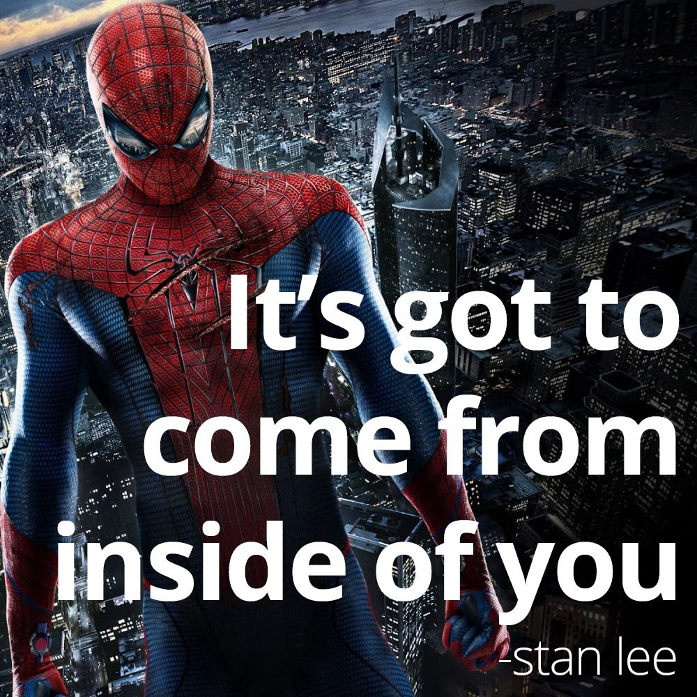 Inspirational Quote from Stan Lee Spiderman Superman