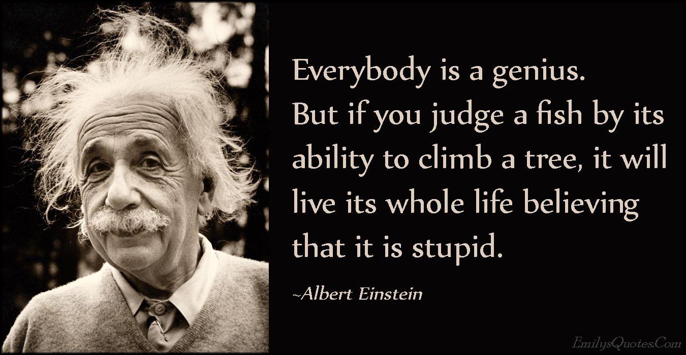 Inspirational Albert Einstein Quotes Einstein Fish Quote Albert Einstein Fish Quote Albert Einstein Quotes