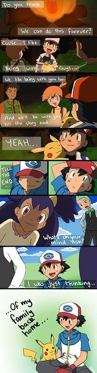 He hasn't had a good traveling partner since Hoenn.<---- Awww..no.. I loved the original Pokemon.. Always TT^TT