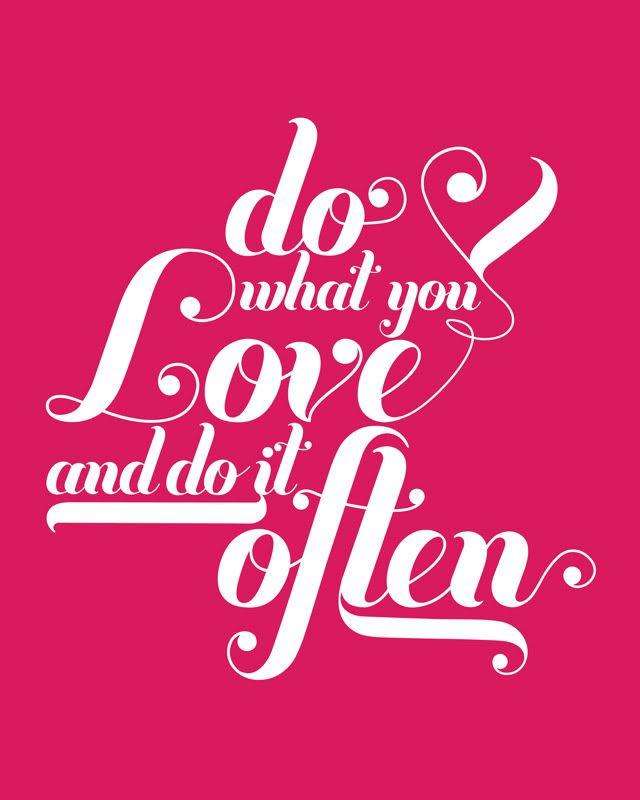 Do what you love -Free printable   How Joyful