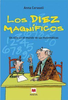 14 Libros Matemáticos Que Encantarán A Tus Hijos O Alumnos Aprendiendo Matemáticas Libros De Matemáticas Historia De Las Matematicas Matematicas