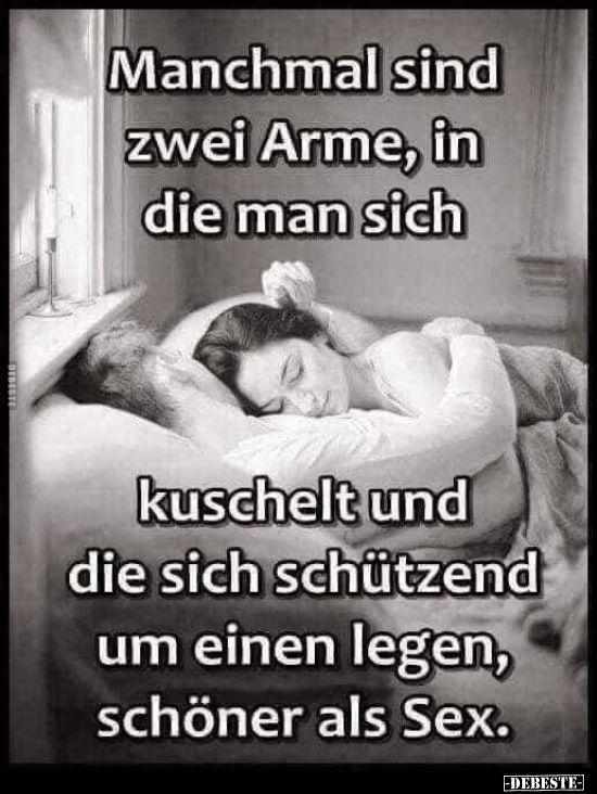 Manchmal sind zwei Arme, in die man sich. Sometimes there are two arms in which you look .