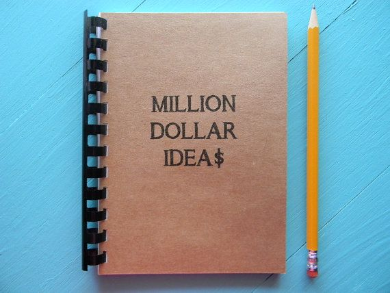 Million Dollar Ideas  by ThankfulHeartStudio.etsy.com $5.95 Journal,Sketchbook,Jotter,Notebook,Friendship,Quotes,Wedding,Pregnancy,Baby,Shower,Boy,Girl,Love,Soul Mate,DIY,Marriage,Homesteading,Gardening,Fashion,Hairstyles,School,Lunch,Dinner,Breakfast,Recipe,Exercise