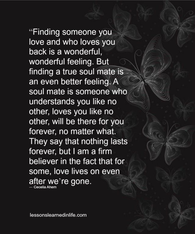 Finding A True Soulmate Lessons Learned In Life Fascinating