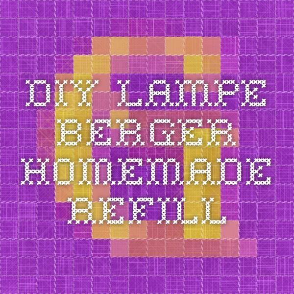 fragrance homemade Berger refillDIYDiy DIY Lampe 3qcSARjL54