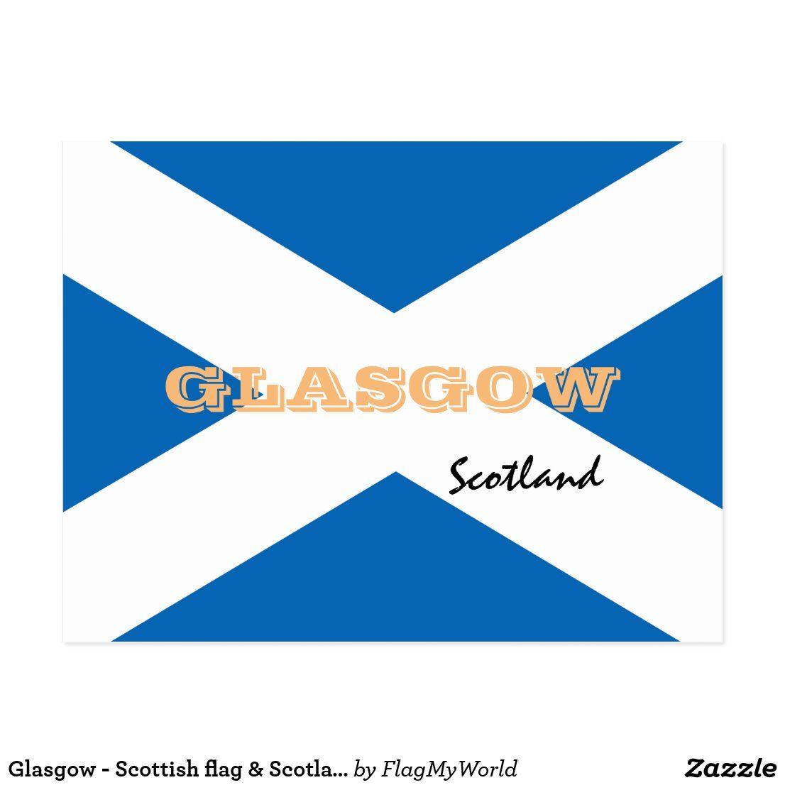 Glasgow - Scottish flag & Scotland /sports fans Postcard # ...