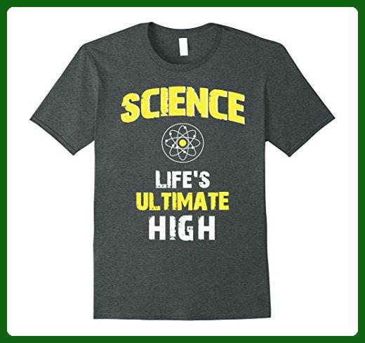 Mens Science Life's Ultimate High Educator T-Shirt Small Dark Heather - Math science and geek shirts (*Amazon Partner-Link)