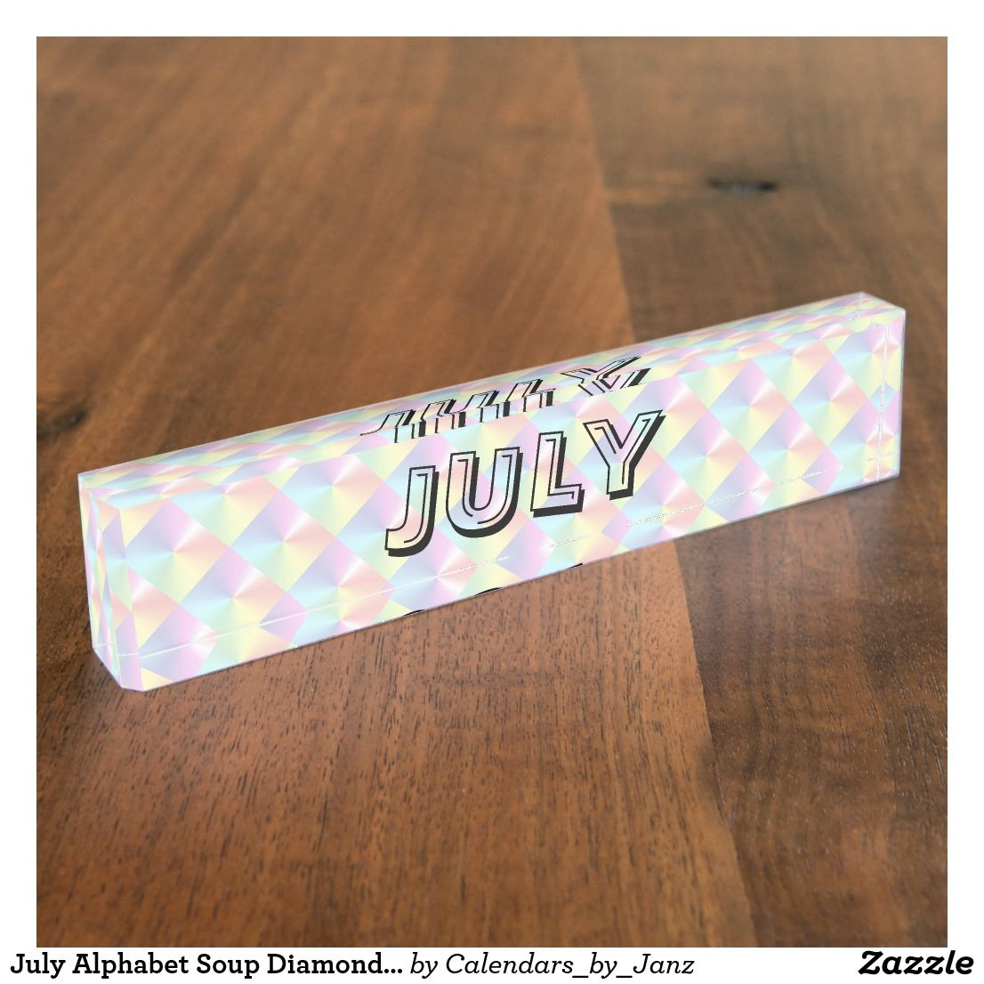July Alphabet Soup Diamond Desk Nameplate By Janz