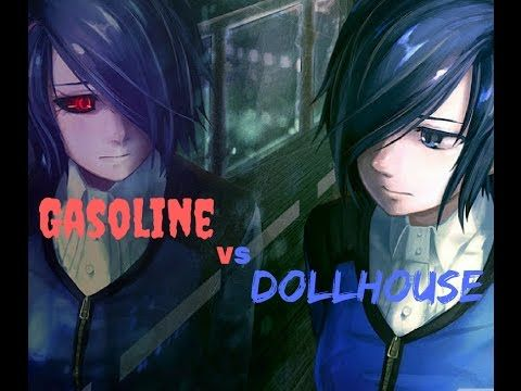 Nightcore Gasoline Dollhouse Youtube Nightcore Dollhouse