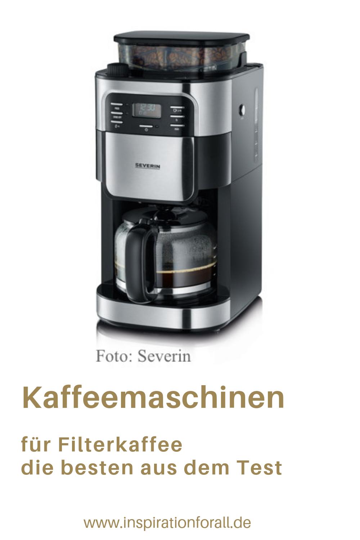 Die Besten Kaffeemaschinen Aus Dem Test Der Stiftung Warentest Filterkaffeemaschinen Ohne Mit Ma Kaffeemaschine Filterkaffeemaschine Beste Kaffeemaschine