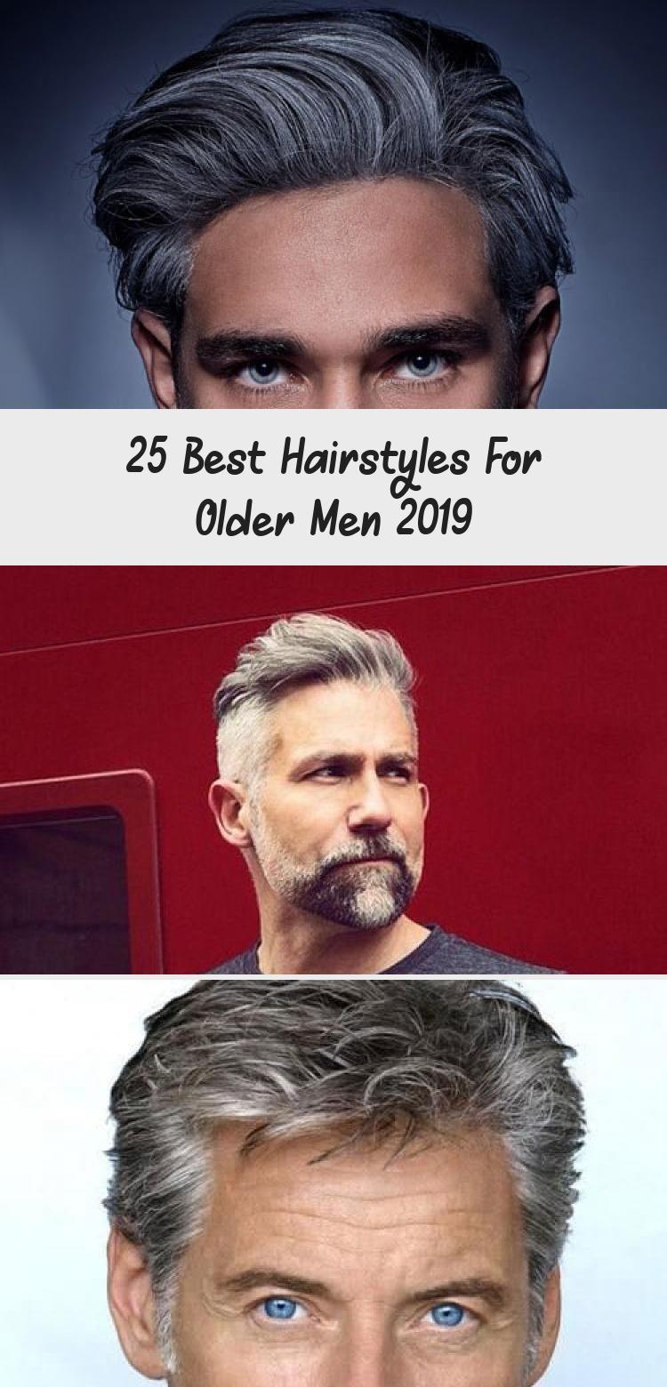 25 best hairstyles for older men 2019 in 2020 older mens