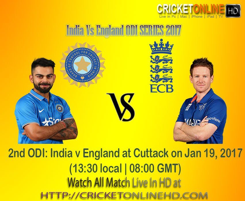 2nd Odi India V England At Cuttack On Jan 19 2017 Watch It Live On Hd At Http Cricketonlinehd Com Cricket Cricketonlinehd Ind England Circket Series