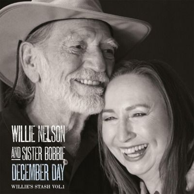 WILLIE NELSON & SISTER BOBBIE - DECEMBER DAY (WILLIE'S STASH VOL.1) - Catalog - Music On Vinyl