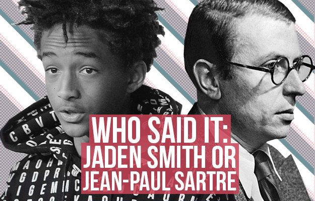 Who Said It: Jaden Smith Or Jean-Paul Sartre? #jeanpaulsartre