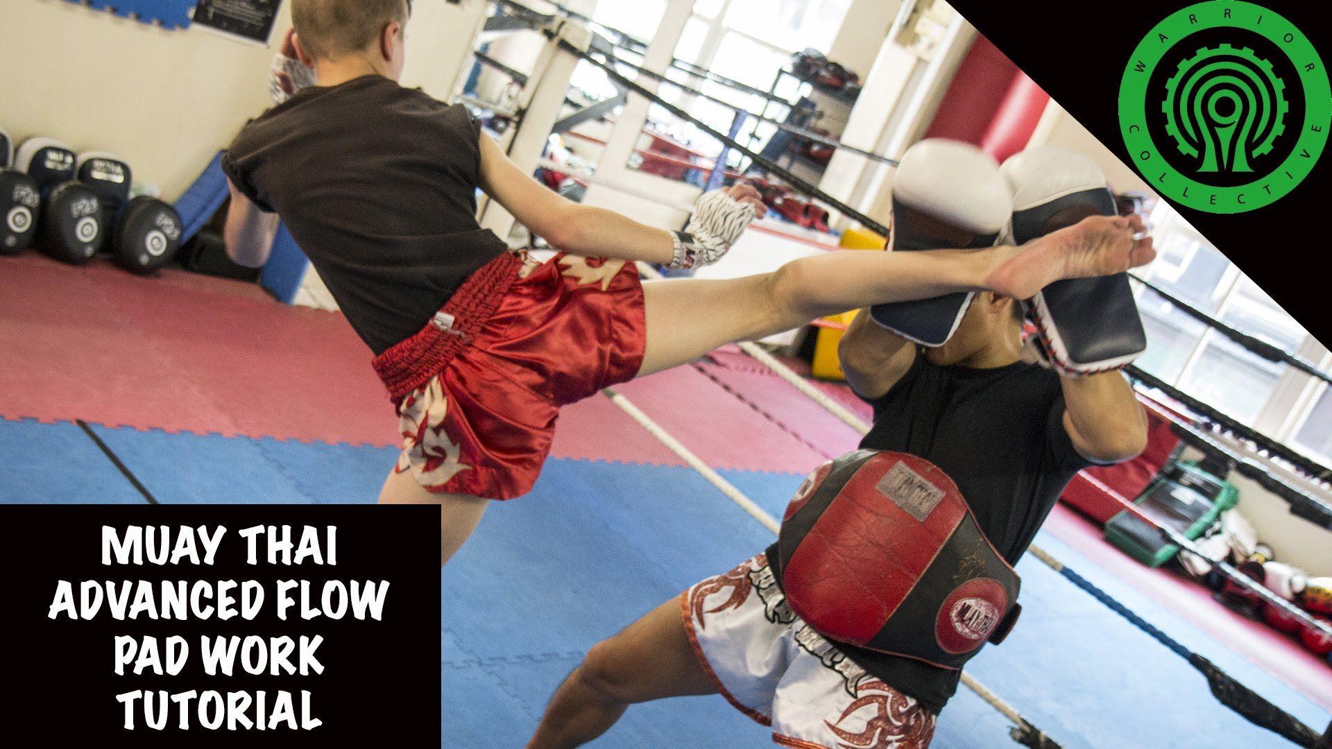 Muay Thai Advanced Flow Pad Work Tutorial