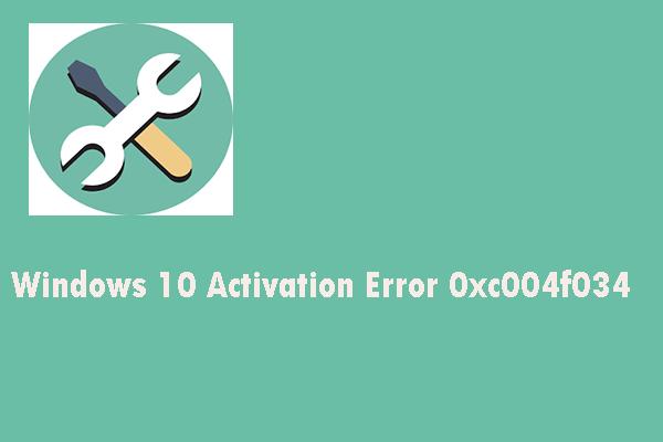 Windows 10 Activation Error 0xc004f034? Try These Useful Methods #windows10