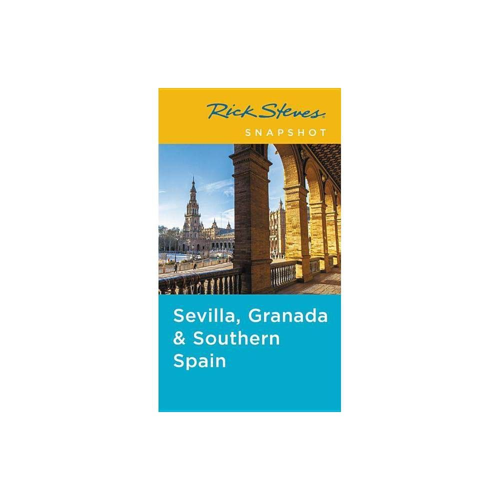 Rick Steves Snapshot Sevilla Granada /& Andalucia