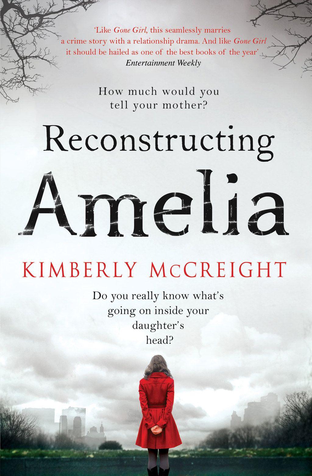 "<i><a href=""http://www.amazon.com/Reconstructing-Amelia-Novel-Kimberly-McCreight/dp/0062225448"" target=""_blank"">Reconstructing Amelia</a></i> by Kimberly McCreight"