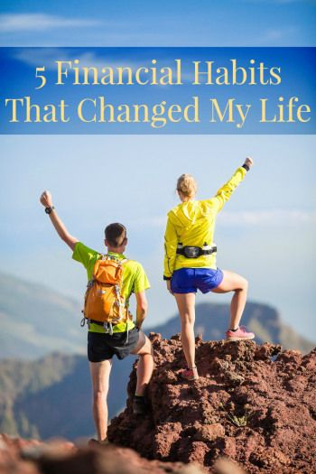 Making huge life changes may mean changing life-long habits. It wasn't easy, but here are 5 financial habits that changed my life forever.