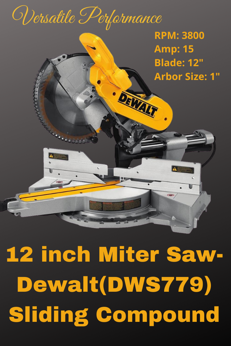 Dewalt Dws779 Reviews 12 Sliding Compound Miter Saw In 2020 Sliding Mitre Saw Sliding Compound Miter Saw Miter Saw