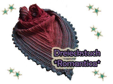 Dreieckstuch *Romantica* häkeln - DIY Häkelanleitung - YouTube ...