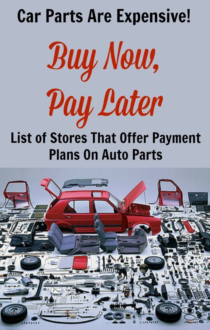 Buy Auto Parts Now, Pay Later