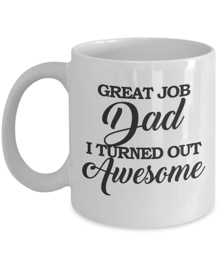 Looking for a gift to give to your dad? This funny coffee