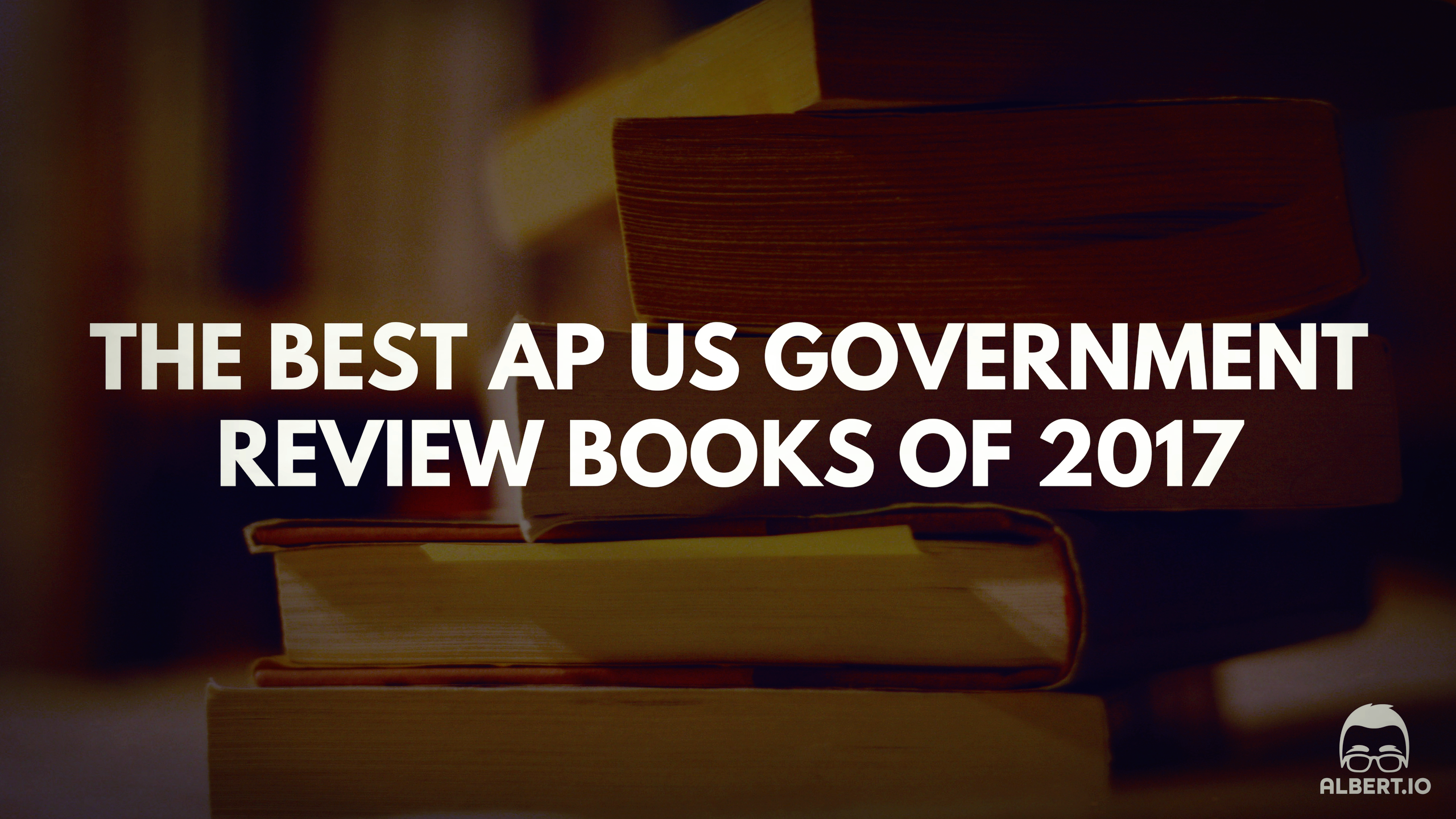 The Best AP US Government Review Books of 2017 https://www.albert.io/blog/best-ap-us-government-review-books-of-2017/