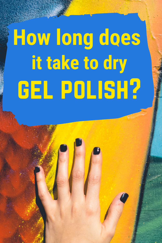 Will Gel Nail Polish Air Dry In 2020 Gel Nail Polish Gel Nails Gel