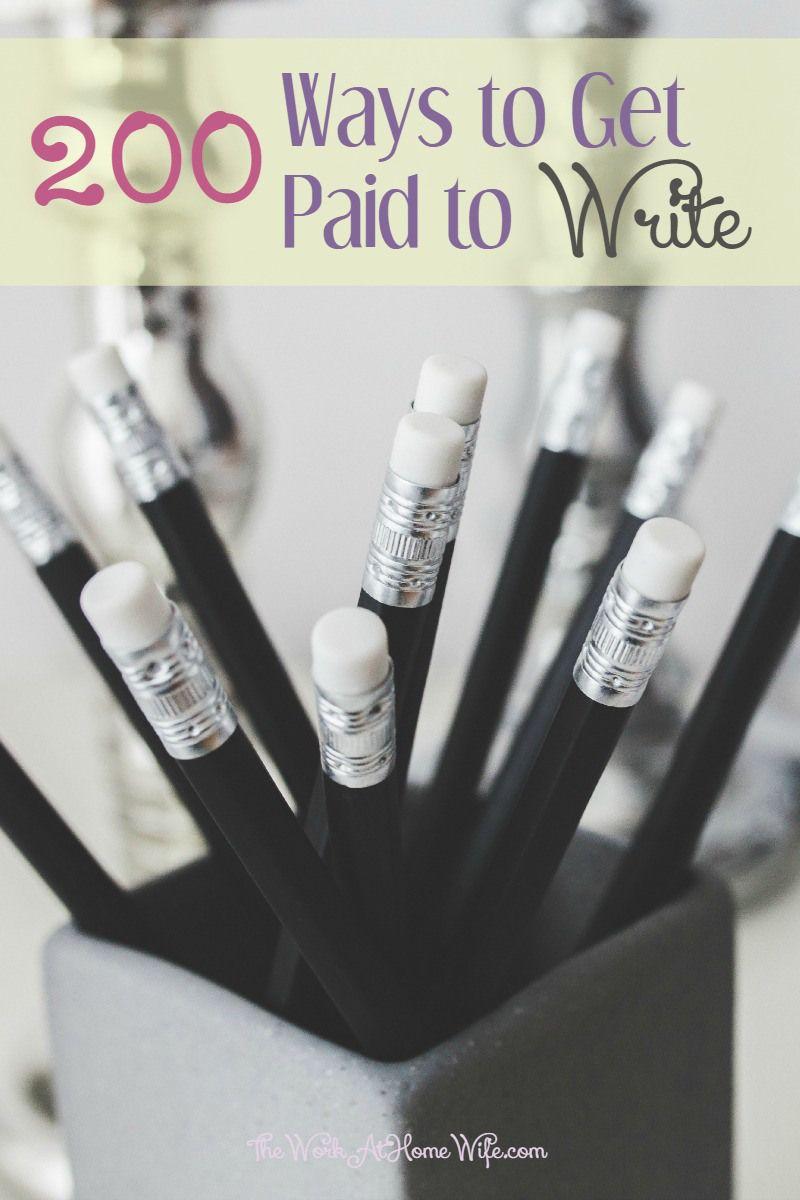 200  ways to get paid to write