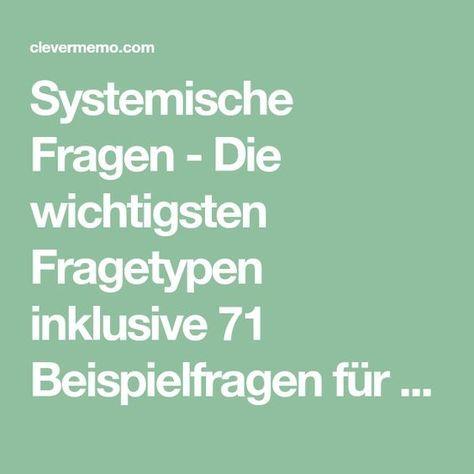 Systemische Fragen 6 Varianten & 71 Beispielfragen