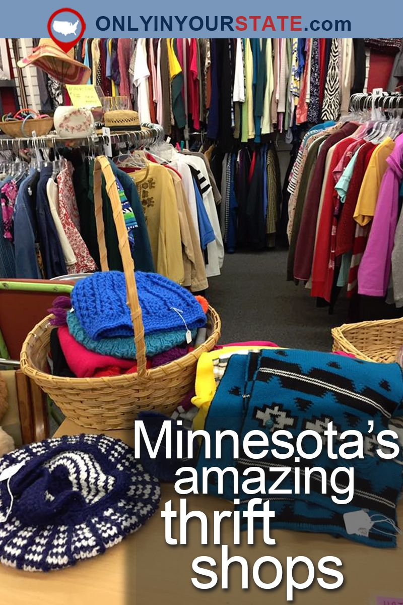 11 Incredible Thrift Stores In Minnesota Where You Ll Find All Kinds Of Treasures Thrifting Thrift Store Minnesota