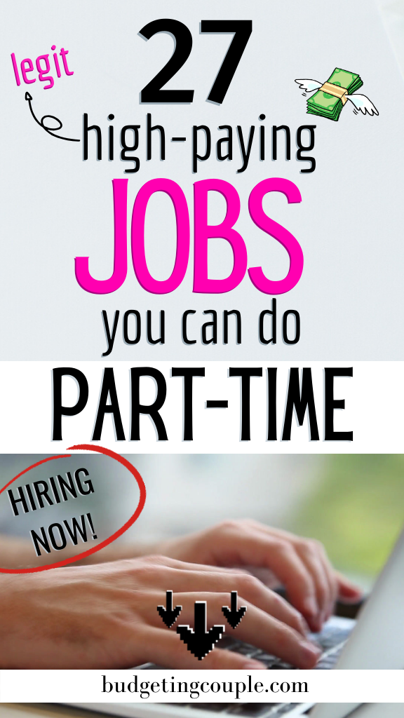 27 LEGIT High Paying Jobs You Can do Part Time