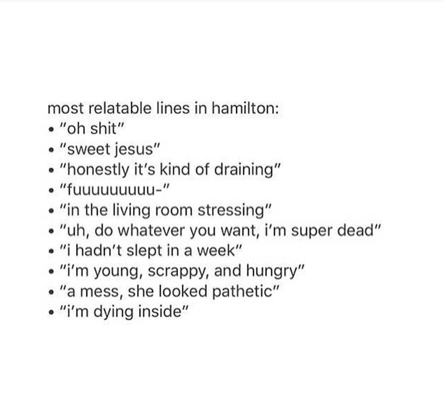 relatable lines from hamilton alexander hamilton alexander  relatable lines from hamilton