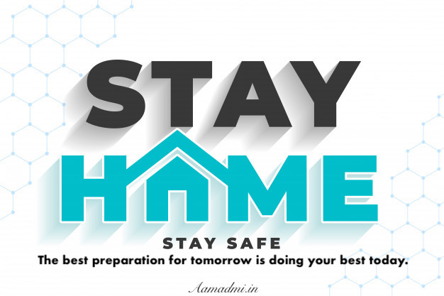 STAY HOME STAY SAFE Awareness & Inspirational Quotes