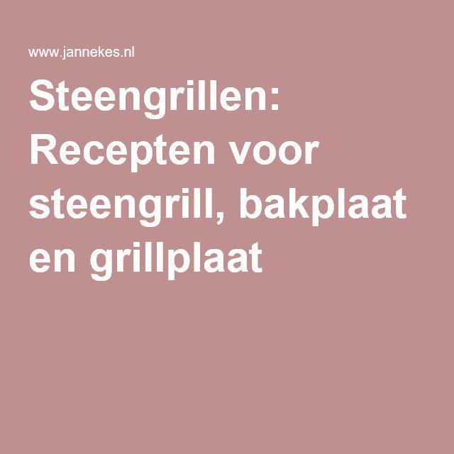 Steengrillen Recepten Voor Steengrill Bakplaat En Grillplaat