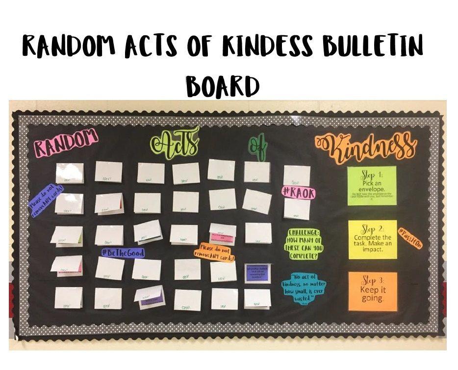 Random Acts Of Kindness Bulletin Board Kindness Bulletin Board