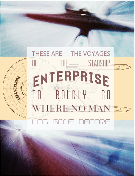 There are the voyages of the Starship Enterprise, to boldly go where no man has gone before. #startrek
