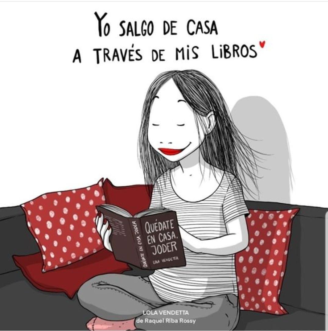 Raquel Riba Rossy Quedate En Casa Memes De Libros Libros Lectura