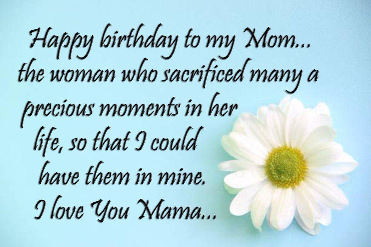 Happy Birthday Mom Birthday Wishes For Mother Birthday Wishes For Mom Happy Birthday Mom Birthday Wishes For Mother