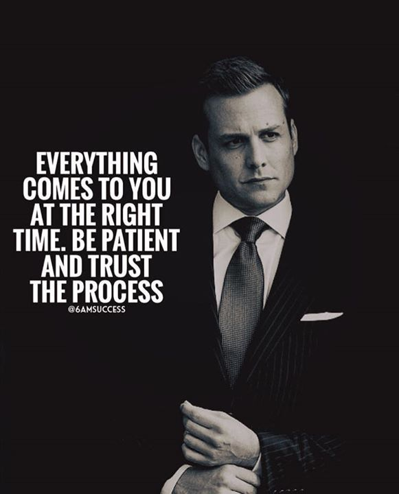 Everything Comes To You At The Right Time Suits Quotes Wisdom